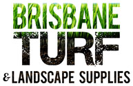 Brisbane Turf & Landscaping Supplies
